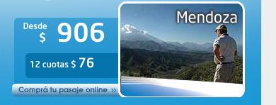 Mendoza:  Desde $ 906 o 12 cuotas: $ 76. Comprá tu pasaje Online